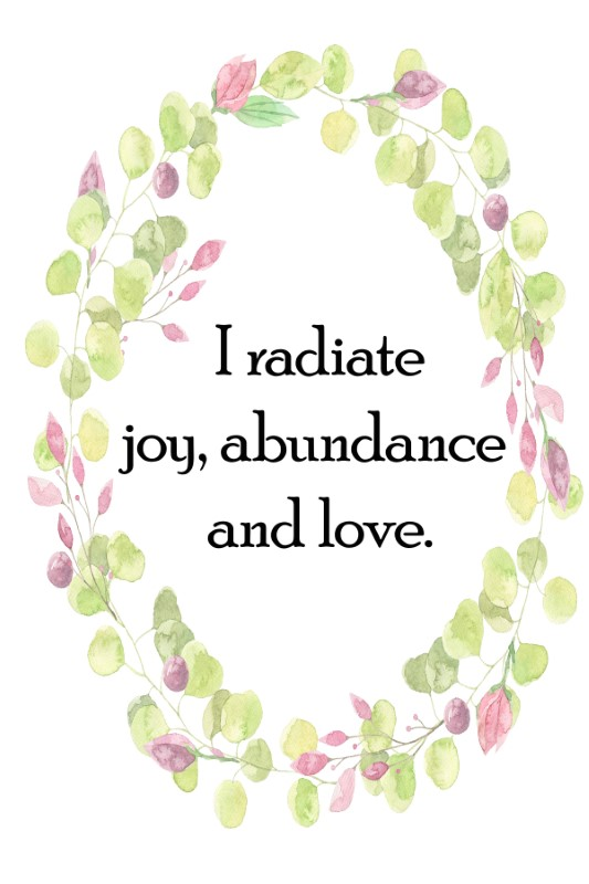 A positive affirmation for attracting love into your life