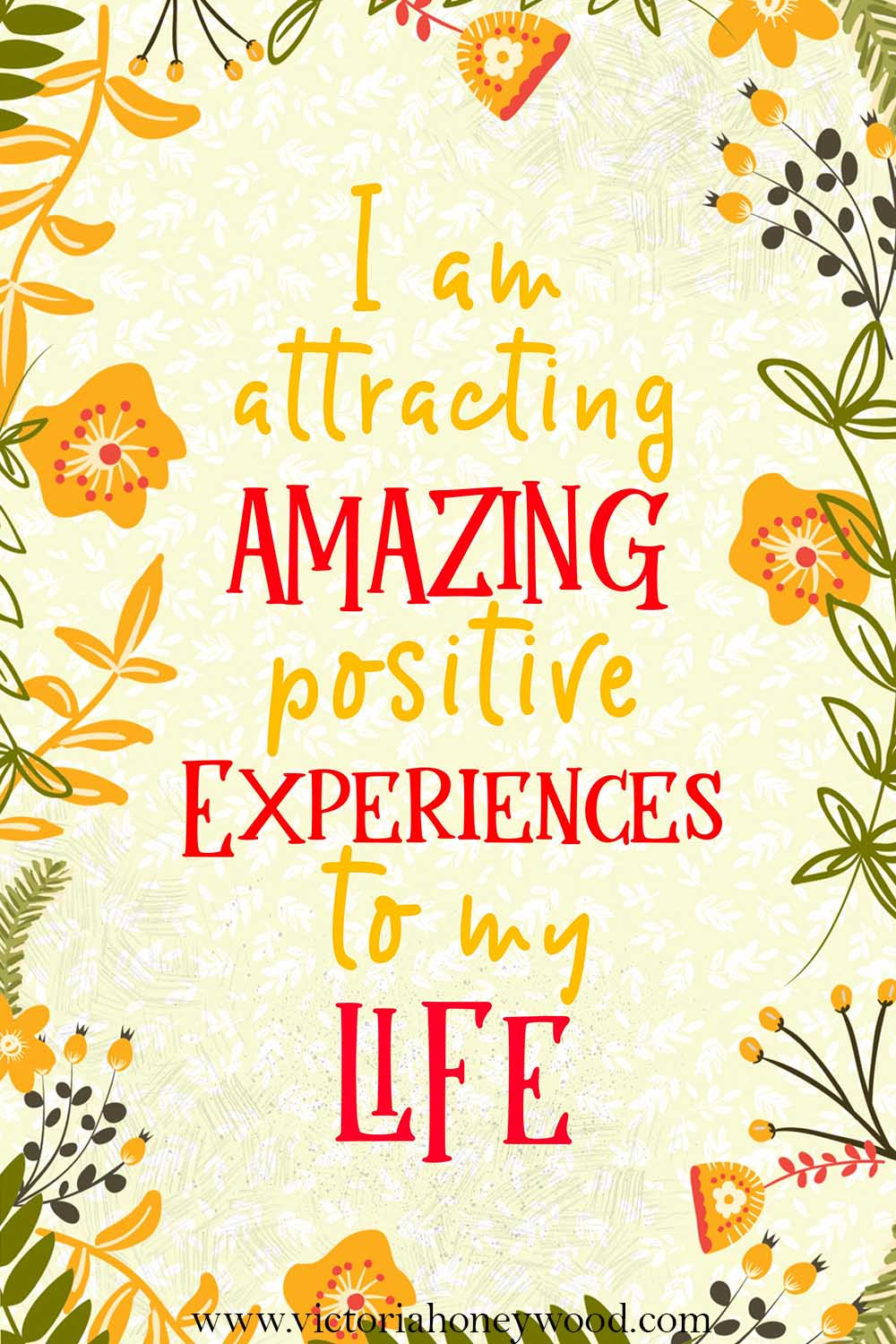 I am attracting amazing positive experiences to my life